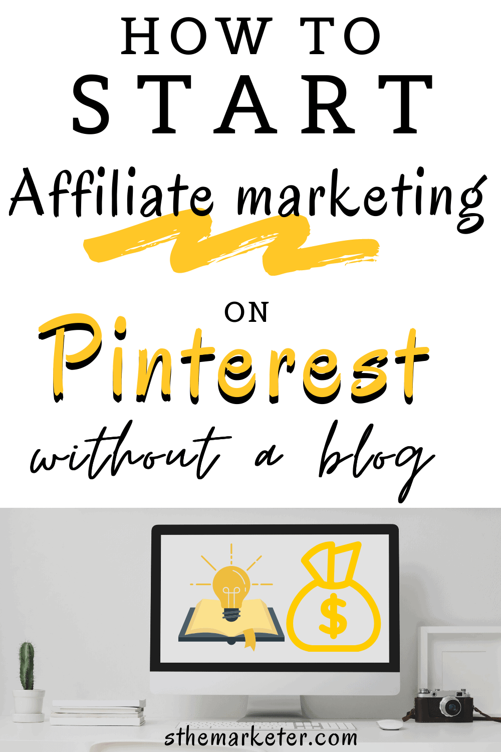 Read more about the article How to Start Affiliate Marketing on Pinterest Without a Blog
