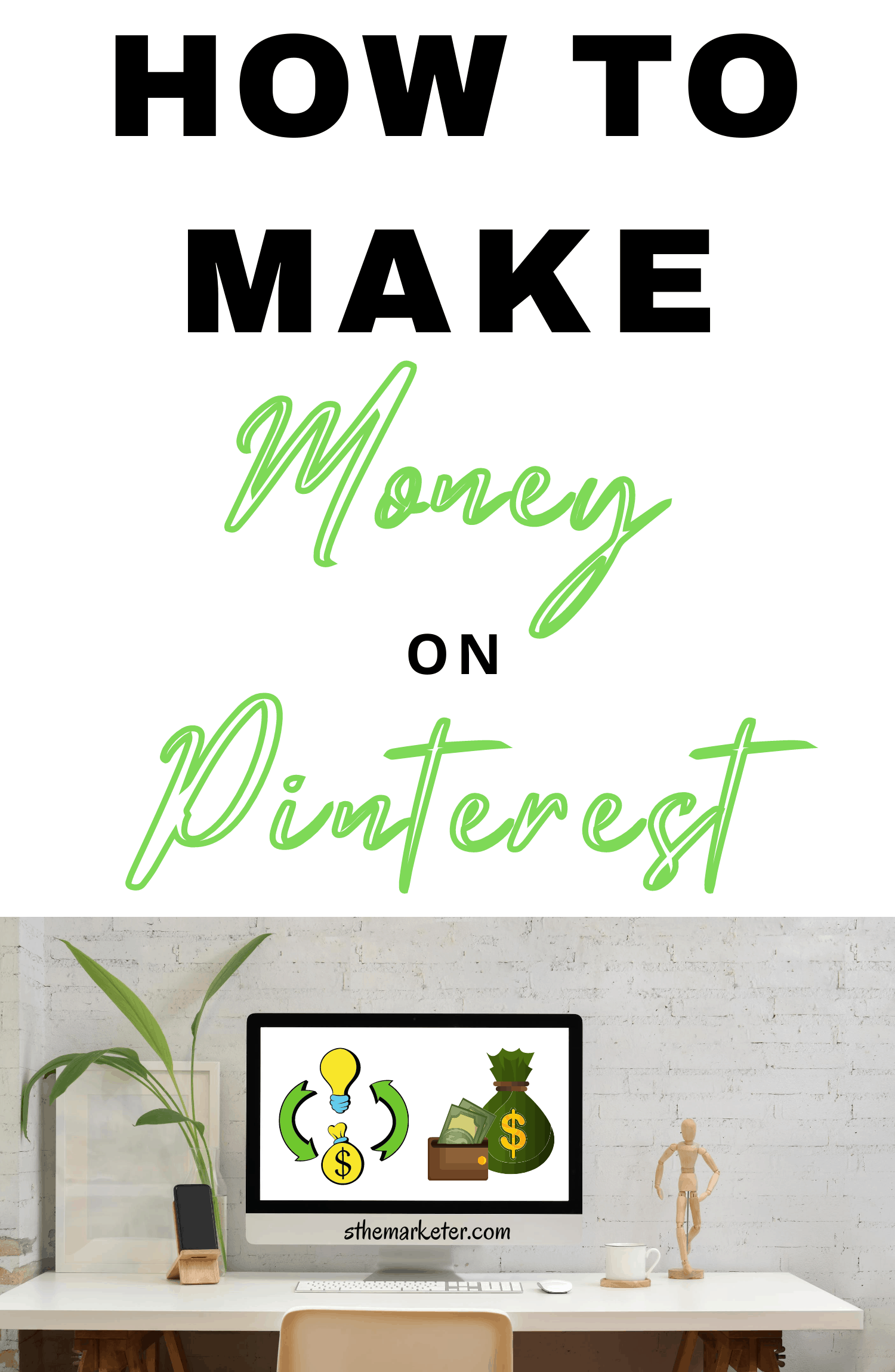 How to Make Money on Pinterest in 2021 & Beyond