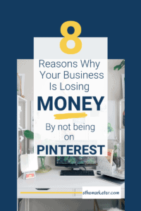 Your Business is Losing Money By not Being on Pinterest. Here's How