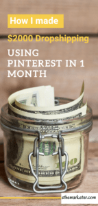 How I Made $2000 in my First Month of Dropshipping Using Pinterest